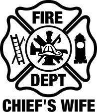 Chief's Wife Firefighter Window Sticker Various Sizes and colors Free Shipping