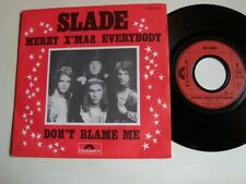 """SLADE : Merry X'Mas everybody / Don't blame me 7"""" 45T French POLYDOR 2058 422"""