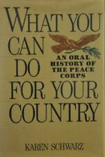 What You Can Do for Your Country: An Oral History