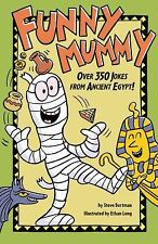 Funny Mummy: Over 350 Jokes from Ancient Egypt! by Bertman, Steve
