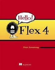 Hello! Flex 4 Peter Armstrong Paperback