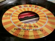 Dave Baby Cortez...hot chocolate ' 7