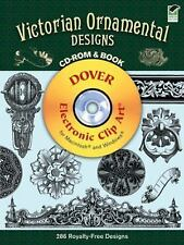 Victorian Ornamental Designs CD-ROM and Book (Dover Electronic Clip Art), Willia