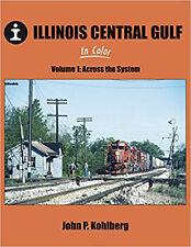 Illinois Central Gulf Volume 1: Across the System / train / railroad