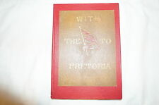 British South Africa With the Flag to Pretoria Reference Book