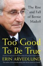NEW - Too Good to Be True: The Rise and Fall of Bernie Madoff