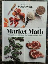 Market Math 50 Ingredients 4 Recipes 200 Simple, Creative Dishes: By Food&Wine