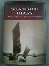 1st Edition Shanghai Diary Young Girl's Journey from Hitler's Hate to War Torn