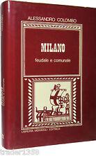 MILANO FEUDALE E COMUNALE Colombo MERAVIGLI 1980 con indice toponomastico