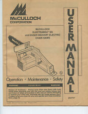 "1989 McCULLOCH ""ELECTRAMAC & EAGER BEAVER CHAIN SAWS"" OWNER'S MANUAL (23 PAGES)"