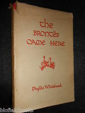 The Brontes Came Here by Phyllis Whitehead - c1960's - Bronte Places/Influences