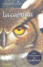 La captura / The Capture (Los Guardianes De Ga'hoole/ Guardians of Ga'hoole) (Sp