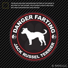 Danger Farting Jack Russel Terrier Decal Self Adhesive Vinyl dog canine pet