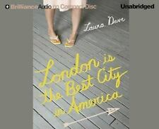 London Is the Best City in America by Laura Dave (2006, CD, Unabridged)