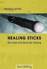 Healing Sticks von Thomas Ritter (2009, Taschenbuch) (B062)