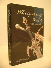 WHISPERING WIND: THE LEGEND  -  C. J. Medley  -  Hardcover