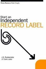 Music Business Made Simple: Start an Independent Record Label by J. S....