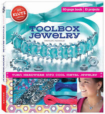 TOOLBOX JEWELRY - TURN HARDWARE INTO COOL METAL JEWELRY KIDS KLUTZ ACTIVITY KIT
