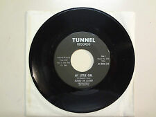 """SOUND ON SOUND:My Little Girl 3:02- Girl,You've Got To Turn Me On-7""""Tunnel Rec."""