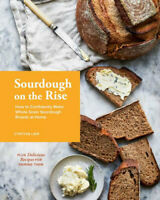 NEW Sourdough on the Rise By Cynthia Lair Hardcover Free Shipping