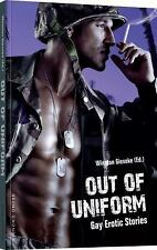 Out of Uniform : Gay Erotic Stories: By Gieseke, Winston