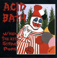 ACID BATH - WHEN THE KITE STRING POPS LP - 180 GRAM VINYL - Remastered