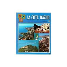 La CÔTE D'AZUR du Cannet à Biot de Toulon à Monaco de Eze à Grasse de Menton à..