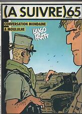 A SUIVRE n°65 - Juin 1983 - Couverture PRATT.  Etat neuf