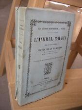 MARINE / JURIEN de la GRAVIERE  :  L'Amiral BAUDIN 7 cartes dépliantes 1888