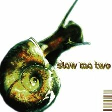 Slow Mo Two (1999) Deadbeats, Plain Lazy, Uptight People, Grand Tourism, .. [CD]