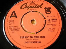 """EDDIE HENDERSON - RUNNIN' TO YOUR LOVE  7"""" VINYL"""