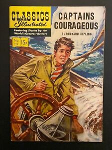 Classics Illustrated 117 Captains Courageous Higher Grade Comic Book CL65-147
