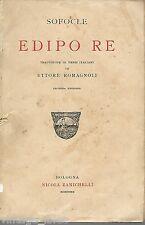 SOFOCLE - EDIPO RE traduzione di E. Romagnoli 1922 -TEATRO GRECO SIRACUSA