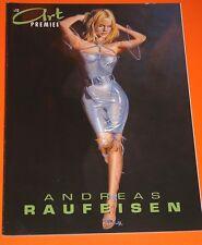 ART PREMIERE NR. 12 - ANDREAS RAUFEISEN - ORIGINAL SIGNIERT / ARTBOOK - EROTIC