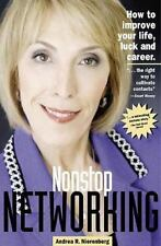 Andrea R. Nierenberg~NONSTOP NETWORKING~SIGNED 1ST/DJ~NICE COPY