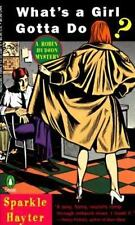 What's A Girl Gotta Do? (Robin Hudson, Book 1) Hayter, Sparkle Mass Market Pape