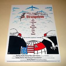 "DR STRANGELOVE PP SIGNED 12""X8"" POSTER PETER SELLERS"