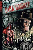 Dark Goodbye: Volume 1 by Frank Marraffino  2007 TokyoPop Manga English