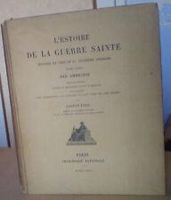 AMBROISE : L'ESTOIRE DE LA GUERRE SAINTE/ 3° Croisade/Gaston PARIS/ E.O. 1897