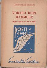 A. M. Moriconi Vortici Rupi Mammole Premio Gastaldi per la poesia 1952 L5727