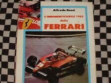 livre rare FERRARI F1 VILLENEUVE PIRONI E.O 1982 / GRAND PRIX FORMULE 1 / ITALIA