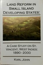 Land Reform in Small Island Developing States : Case Study on St. Vincent2 West…
