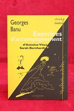 Exercices d'accompagnement - Georges Banu - Livre - Occasion