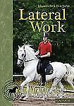Lateral Work: Training for a Supple Horse, Beck-Broichsitter, Johannes