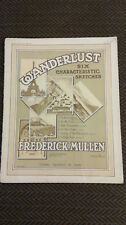 Wanderlust Six Characteristic Sketches by Frederick Mullen