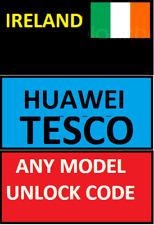 UNLOCK CODE IRELAND TESCO ANY HUAWEI & P10 P8 PSMART P20 P30 PRO MATE LITE Y5 Y6