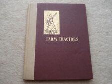 C1946 VIGZOL FARM TRACTORS THEIR HISTORY&DEVELOPMENT 63 PAGE HARDBACK BOOK