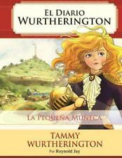La Pequena Muneca: Edicion Impresa by Reynold Jay (Spanish) Paperback Book Free