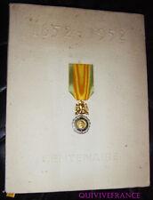 LIVRE CENTENAIRE DE LA MEDAILLE MILITAIRE 1852-1952 avec la décoration