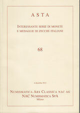HN NAC asta n. 68 2012  Interessante serie di monete di zecche italiane